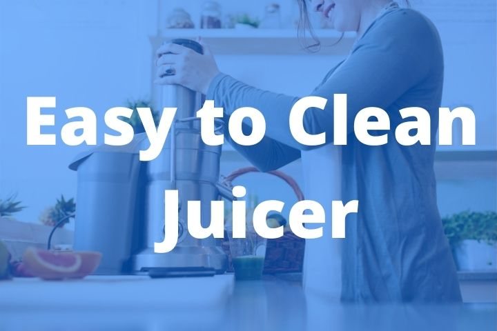 Easy to Clean Juicer
